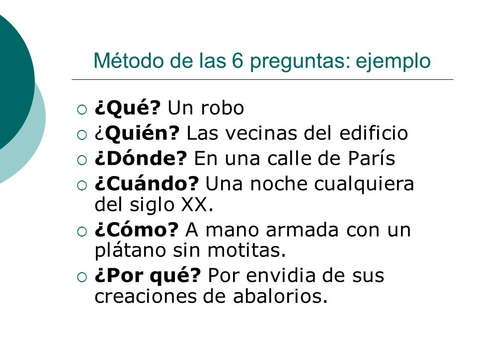 Método de las 6 preguntas: ejemplo