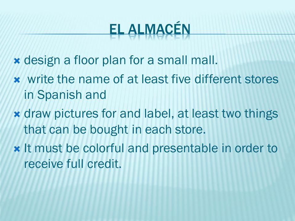 El almacén design a floor plan for a small mall.