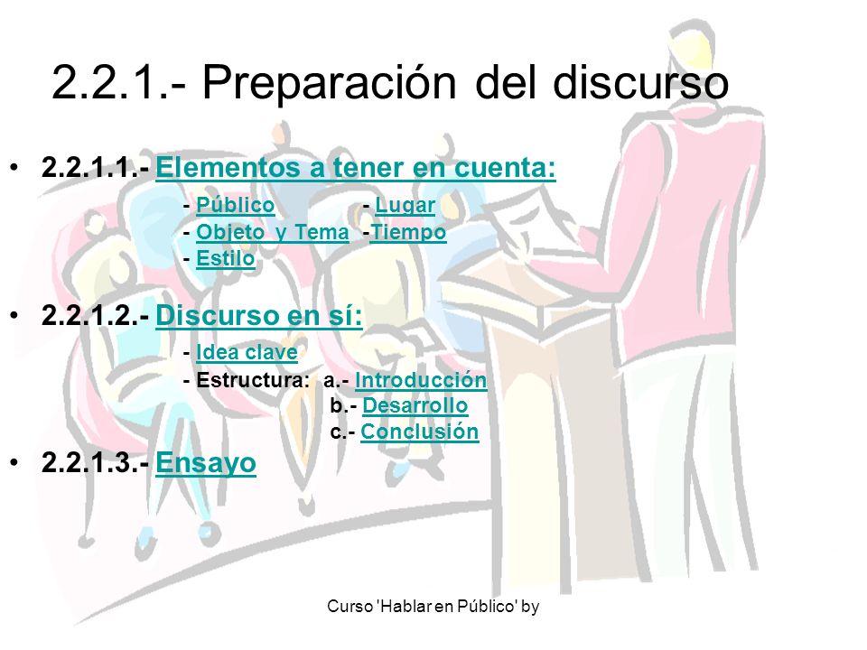 2.2.1.- Preparación del discurso