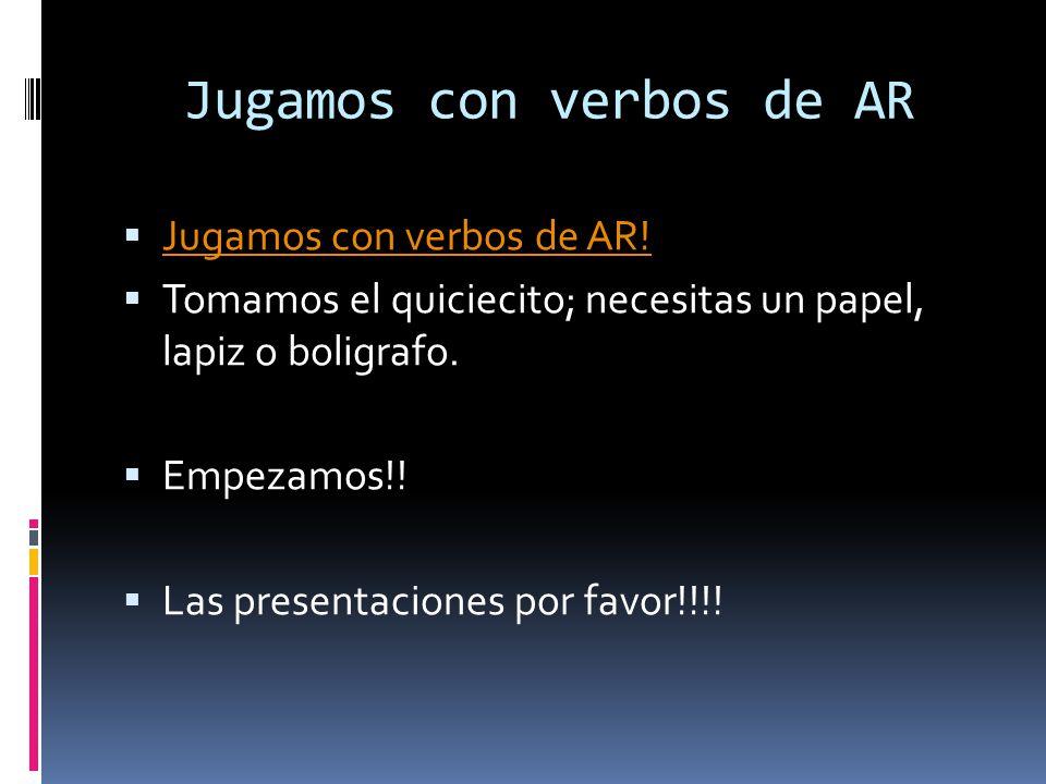 Jugamos con verbos de AR