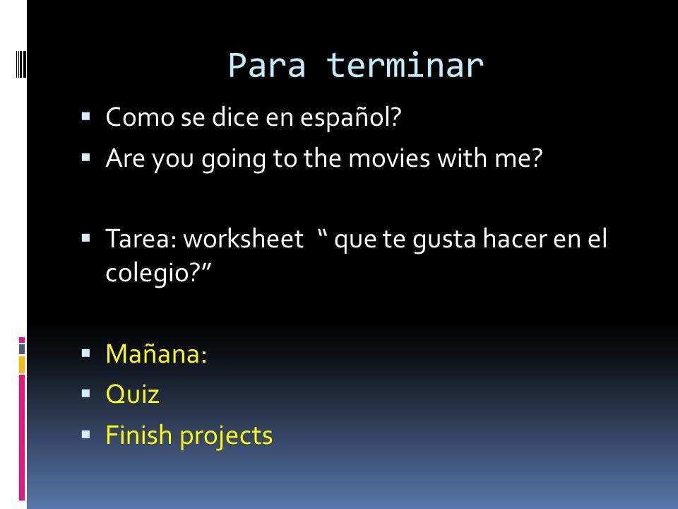 Para terminar Como se dice en español