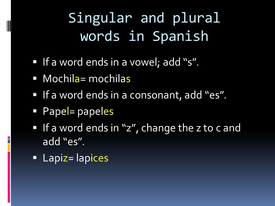 Singular and plural words in Spanish