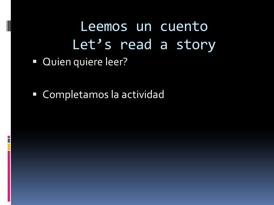 Leemos un cuento Let's read a story