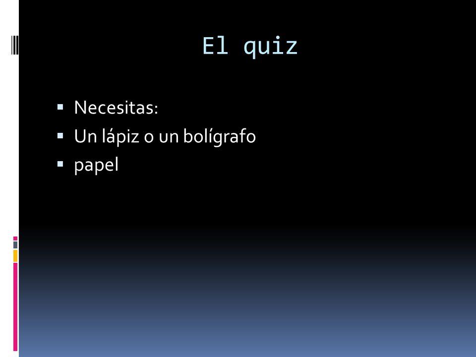 El quiz Necesitas: Un lápiz o un bolígrafo papel