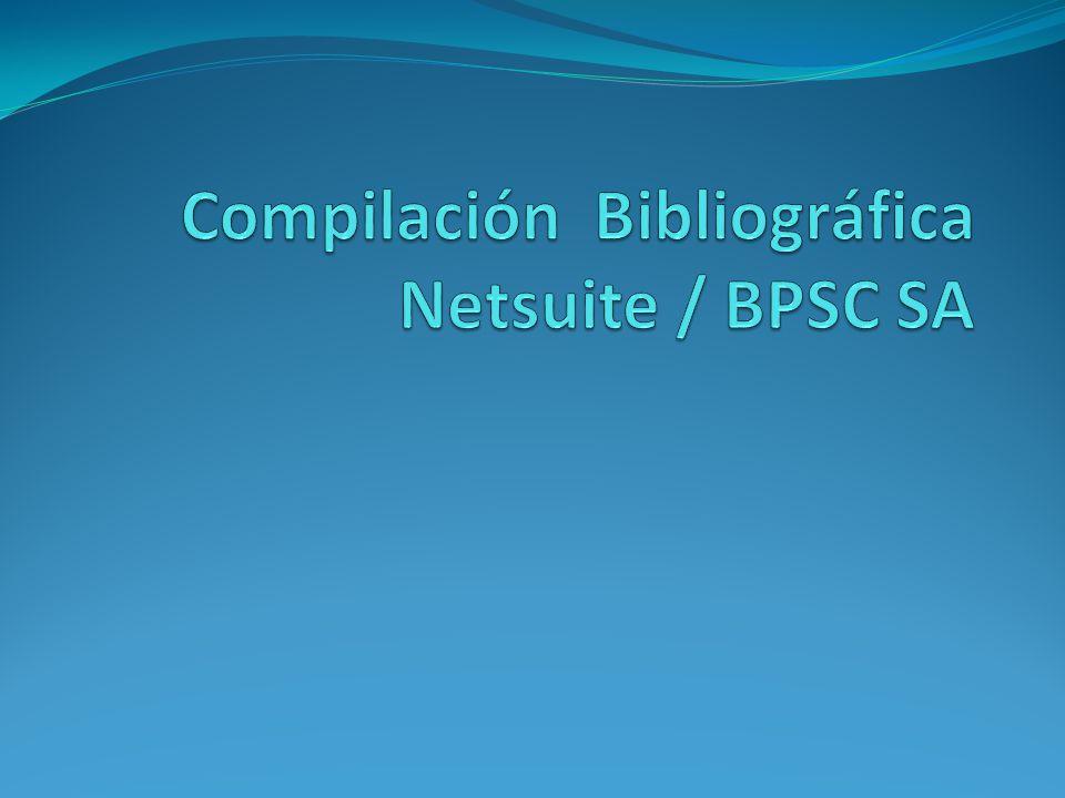 Compilación Bibliográfica Netsuite / BPSC SA