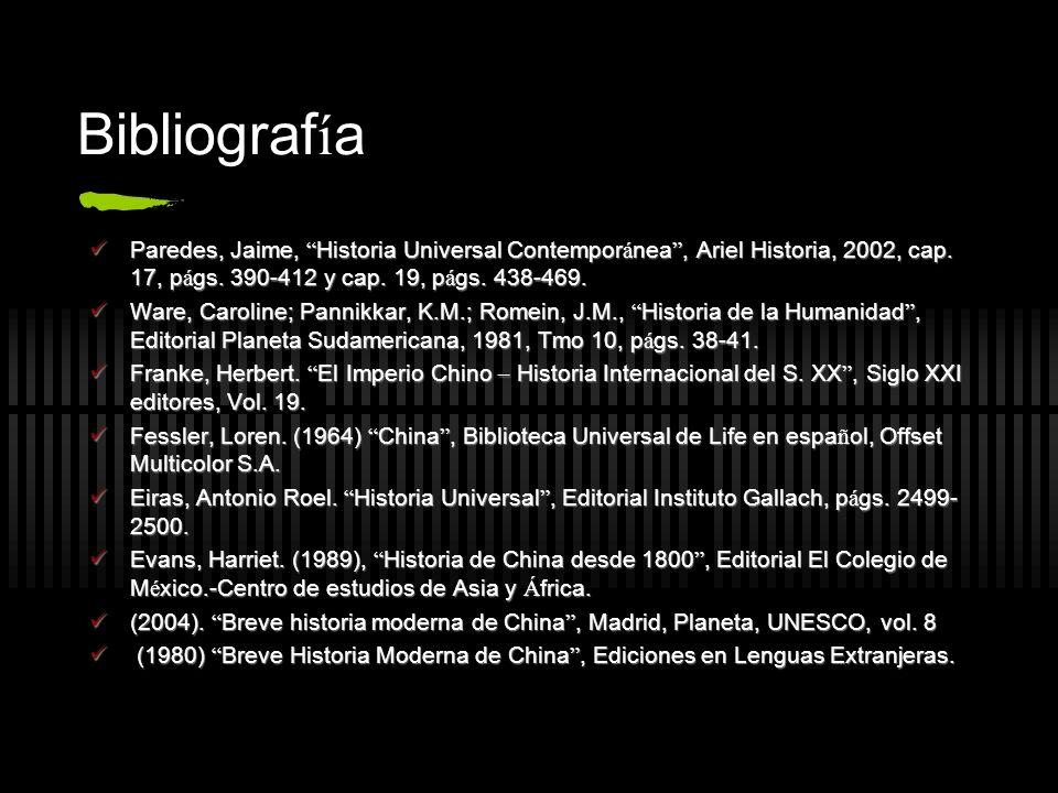 Bibliografía Paredes, Jaime, Historia Universal Contemporánea , Ariel Historia, 2002, cap. 17, págs. 390-412 y cap. 19, págs. 438-469.