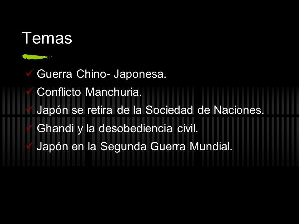 Temas Guerra Chino- Japonesa. Conflicto Manchuria.