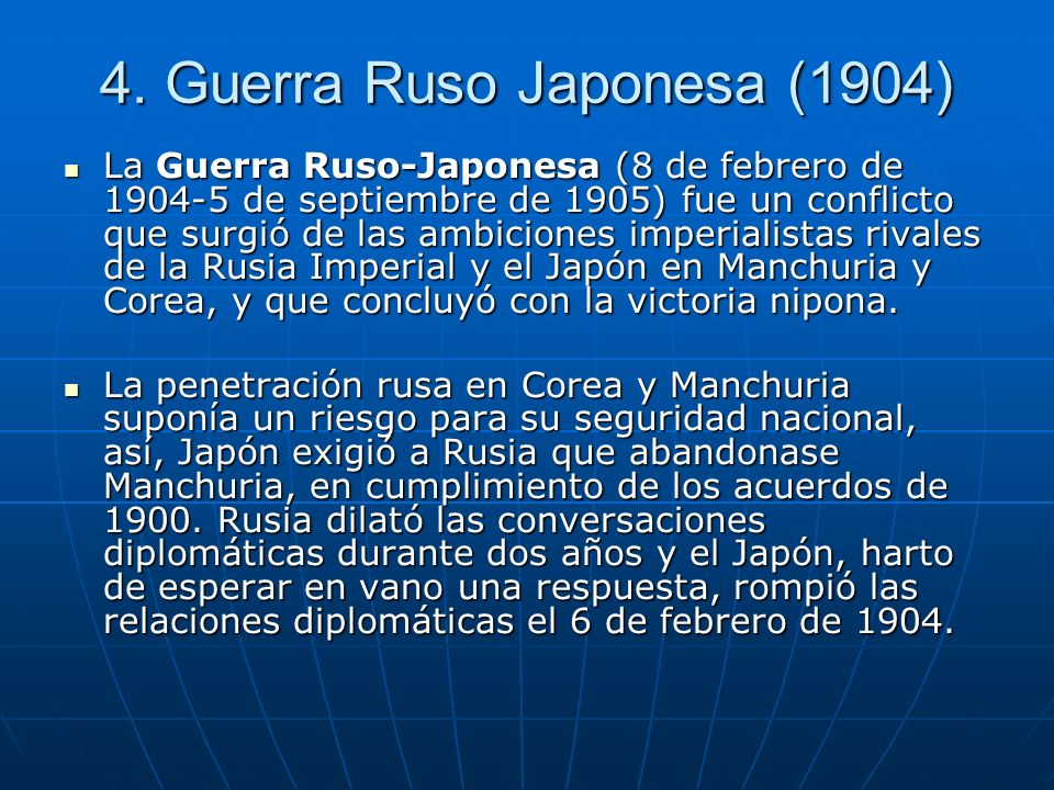 4. Guerra Ruso Japonesa (1904)