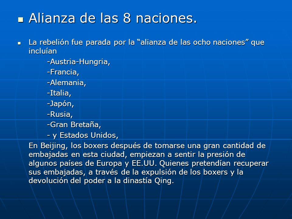 Alianza de las 8 naciones.