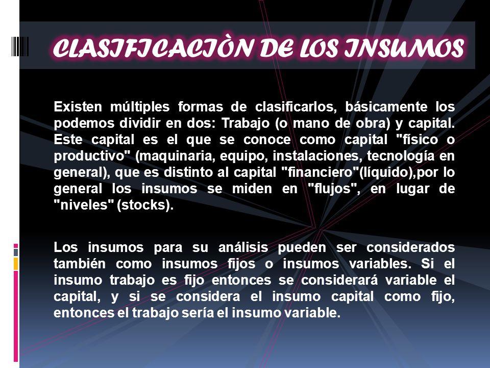 CLASIFICACIÒN DE LOS INSUMOS