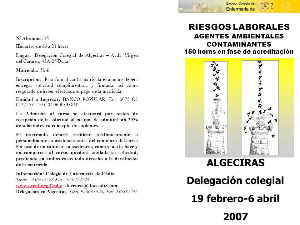 ALGECIRAS Delegación colegial 19 febrero-6 abril 2007