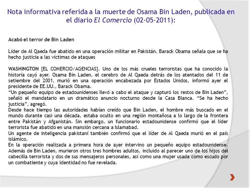 Nota informativa referida a la muerte de Osama Bin Laden, publicada en el diario El Comercio (02-05-2011):