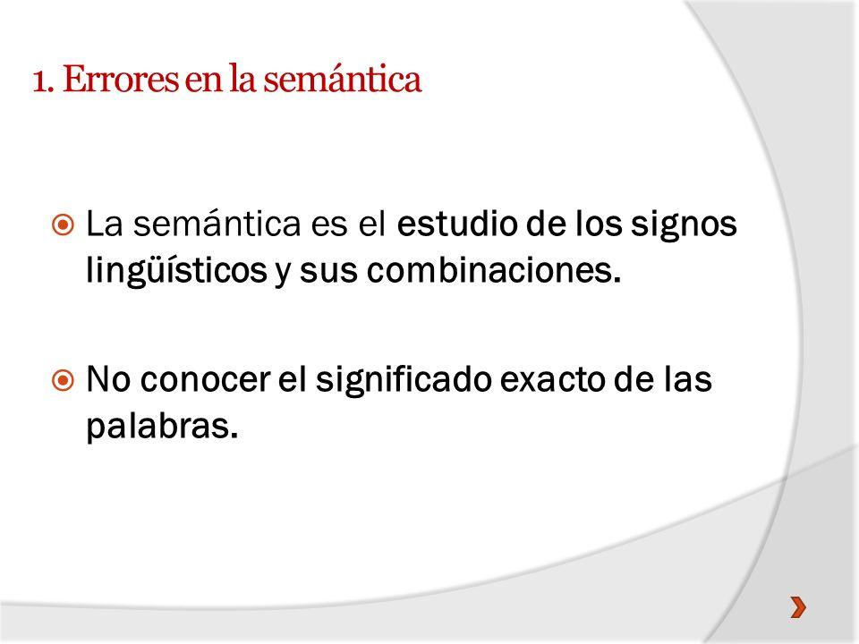 1. Errores en la semántica