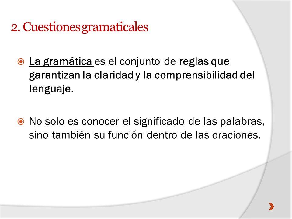 2. Cuestiones gramaticales
