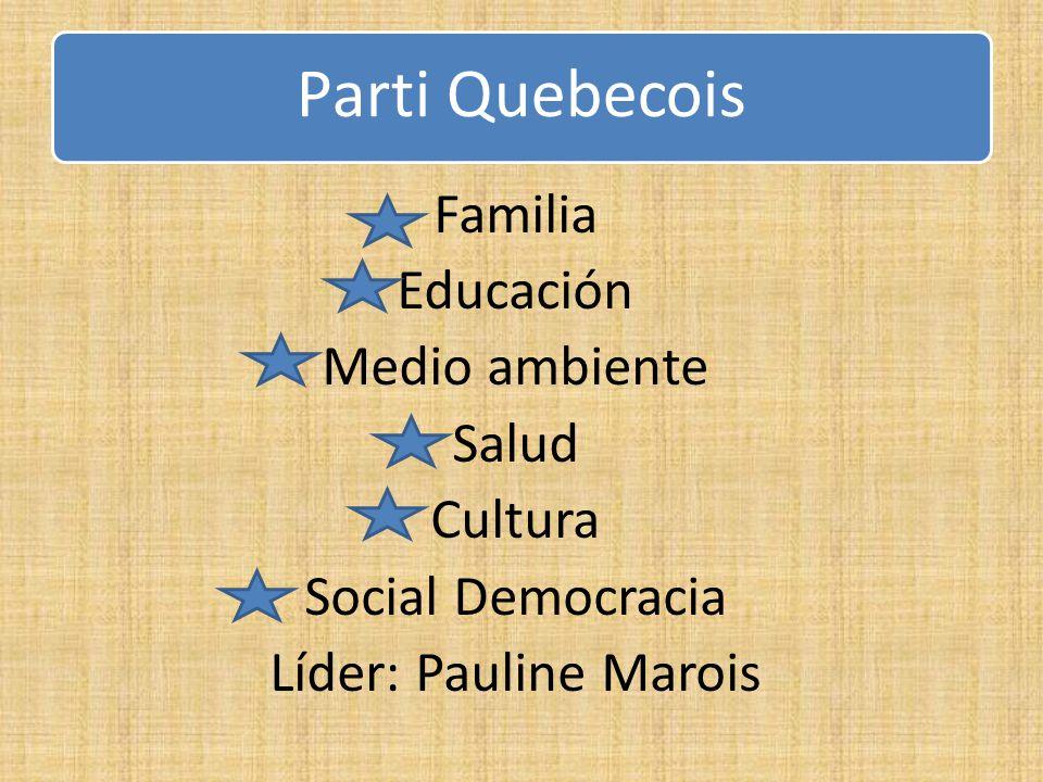 Familia Educación Medio ambiente Salud Cultura Social Democracia