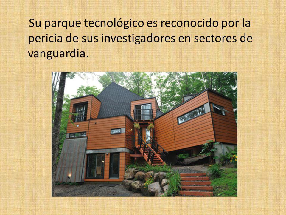 Su parque tecnológico es reconocido por la pericia de sus investigadores en sectores de vanguardia.