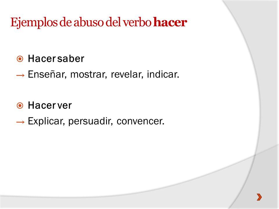 Ejemplos de abuso del verbo hacer