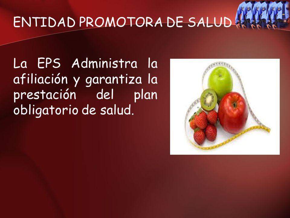 ENTIDAD PROMOTORA DE SALUD