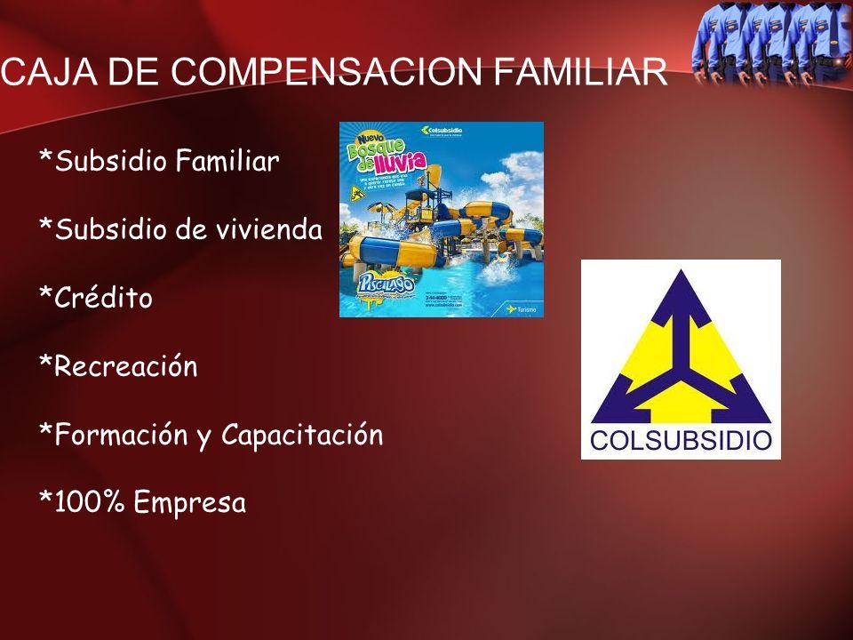 CAJA DE COMPENSACION FAMILIAR