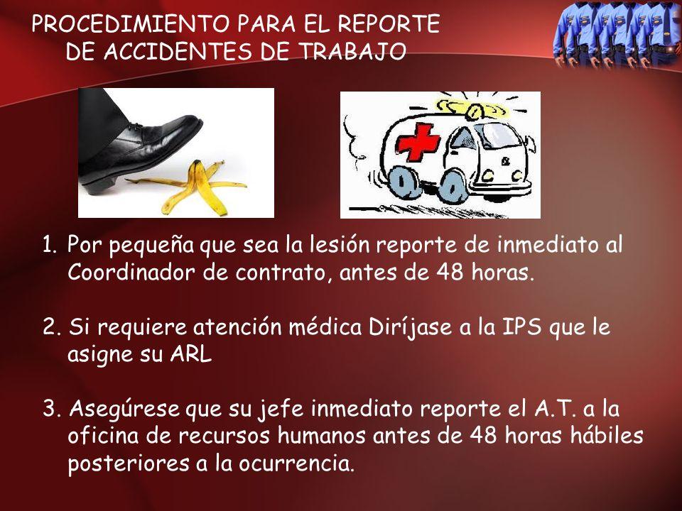 PROCEDIMIENTO PARA EL REPORTE DE ACCIDENTES DE TRABAJO