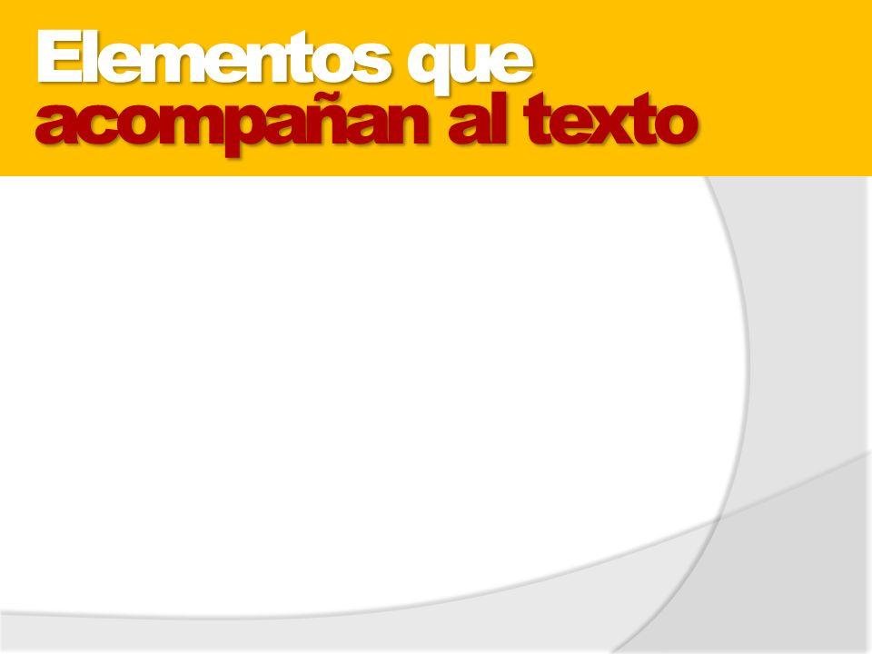 Elementos que acompañan al texto