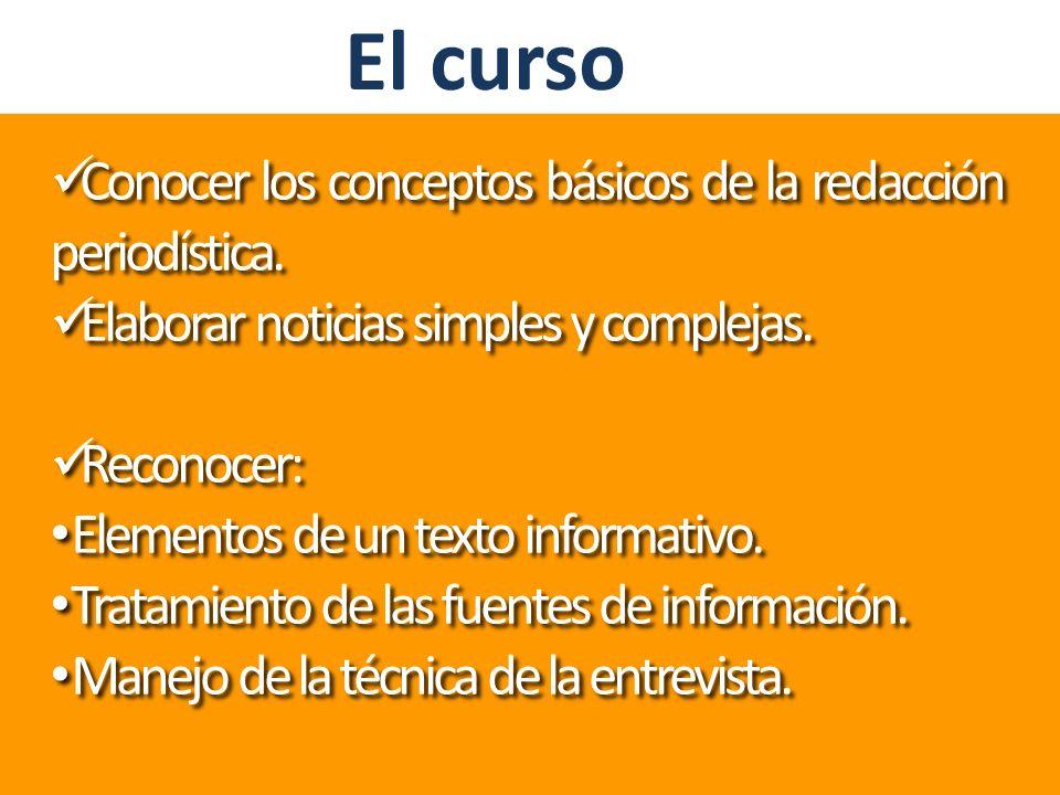 El curso Conocer los conceptos básicos de la redacción periodística.