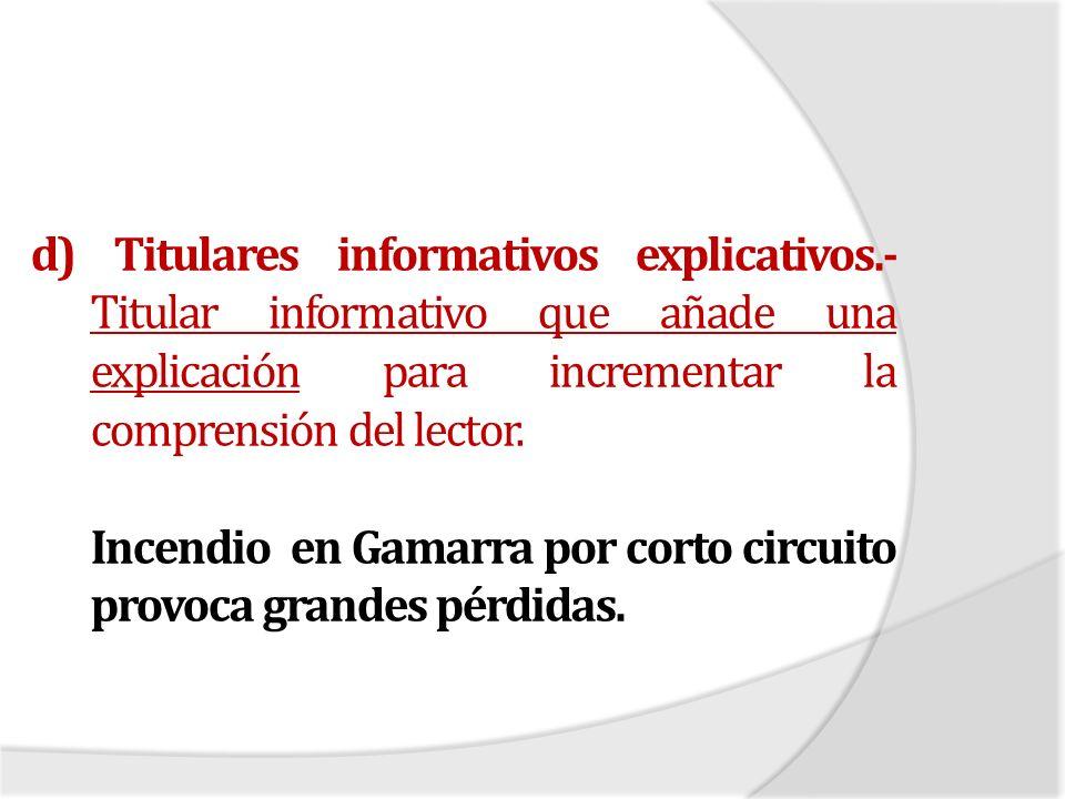 d) Titulares informativos explicativos