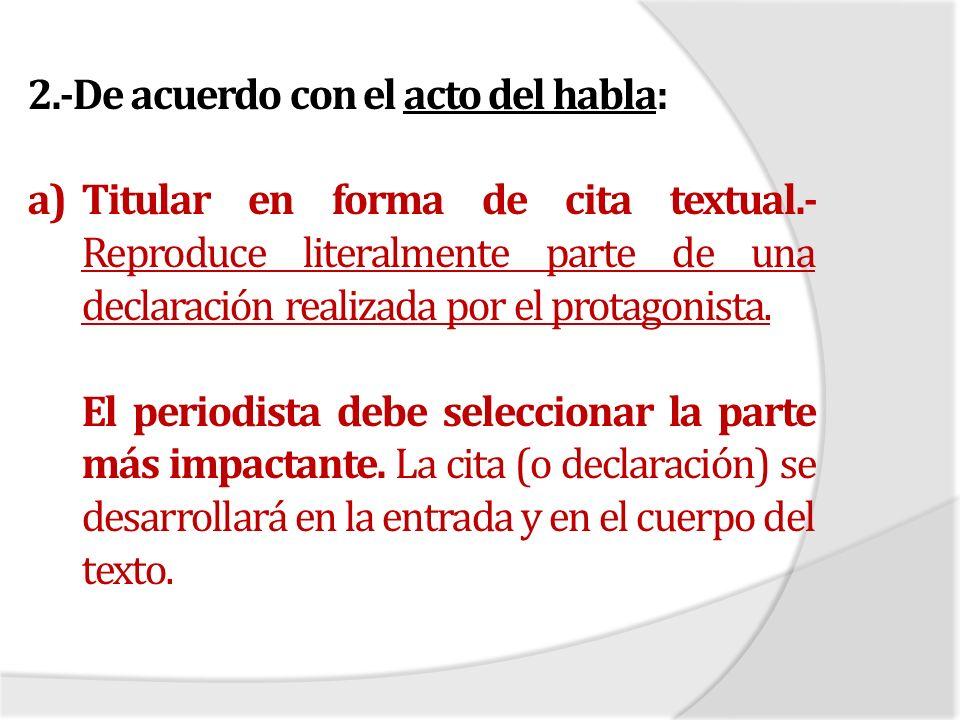 2.-De acuerdo con el acto del habla: