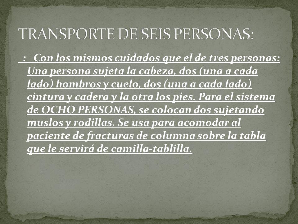 TRANSPORTE DE SEIS PERSONAS: