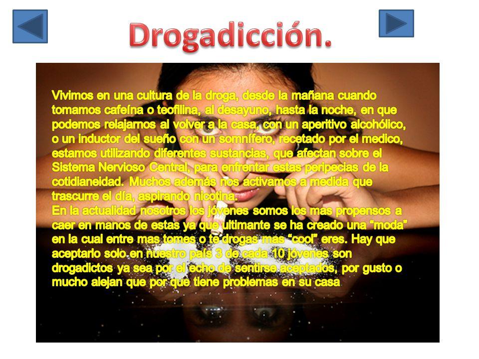 Drogadicción.