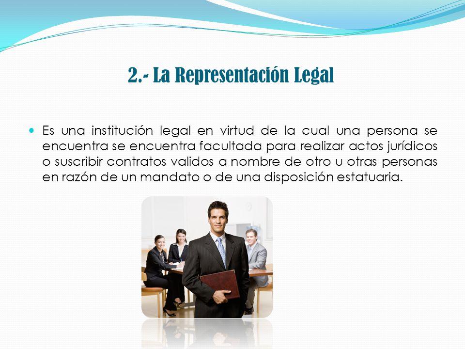 2.- La Representación Legal