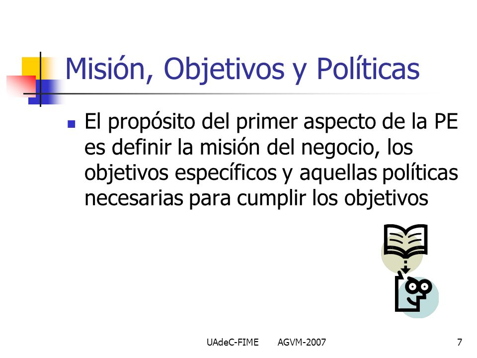 Misión, Objetivos y Políticas