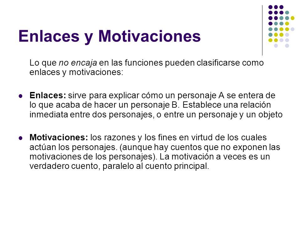Enlaces y Motivaciones