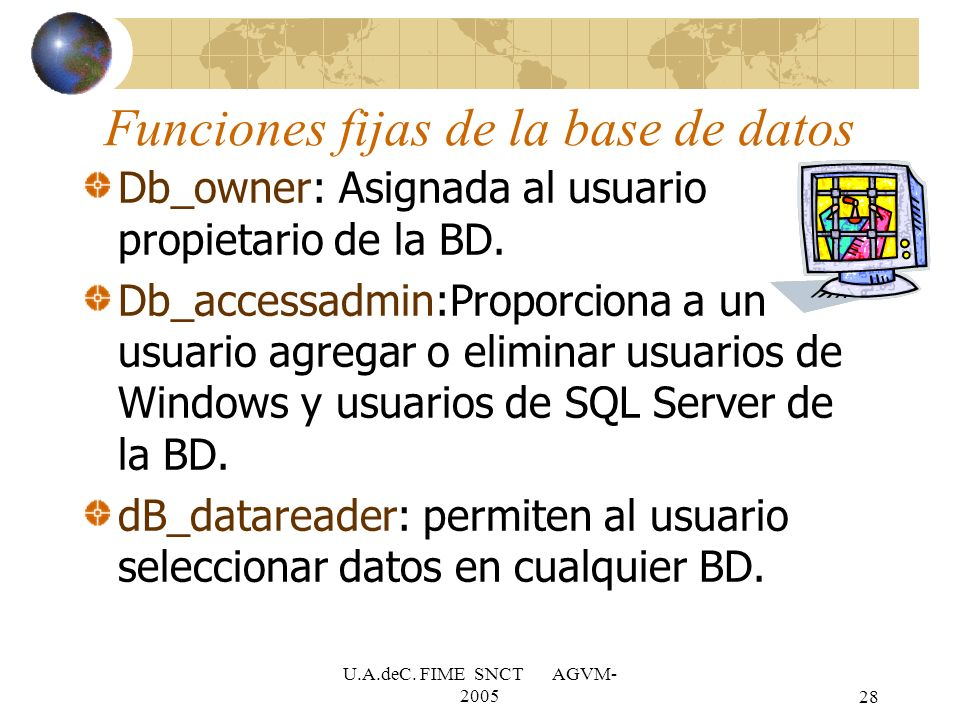 Funciones fijas de la base de datos