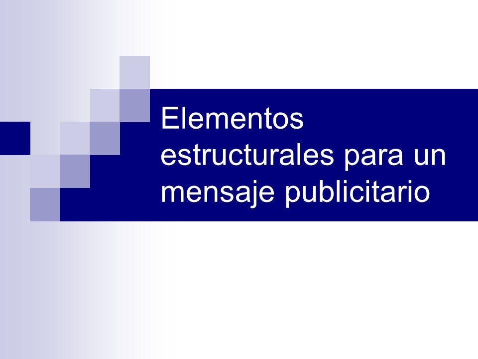 Elementos estructurales para un mensaje publicitario