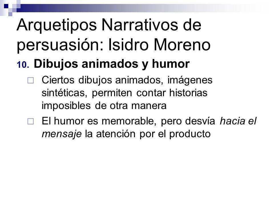 Arquetipos Narrativos de persuasión: Isidro Moreno