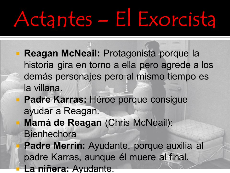Actantes – El Exorcista