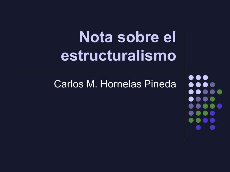 Nota sobre el estructuralismo