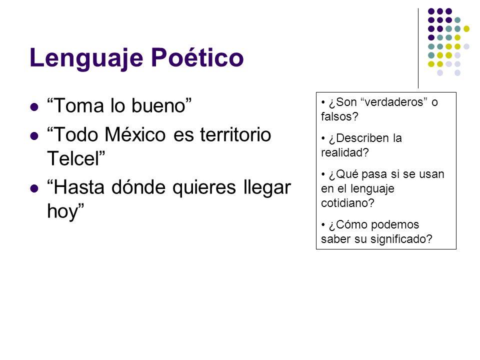 Lenguaje Poético Toma lo bueno Todo México es territorio Telcel