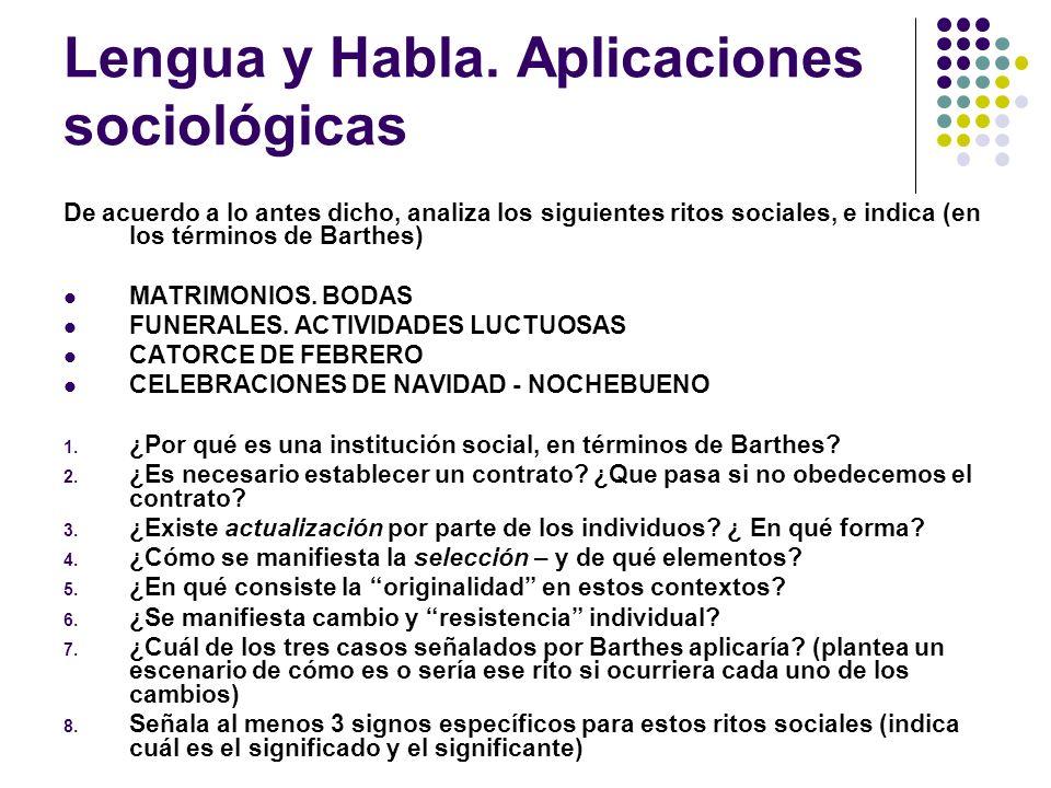 Lengua y Habla. Aplicaciones sociológicas
