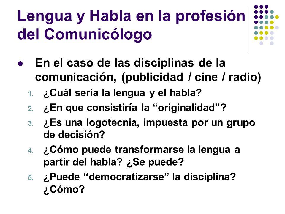 Lengua y Habla en la profesión del Comunicólogo