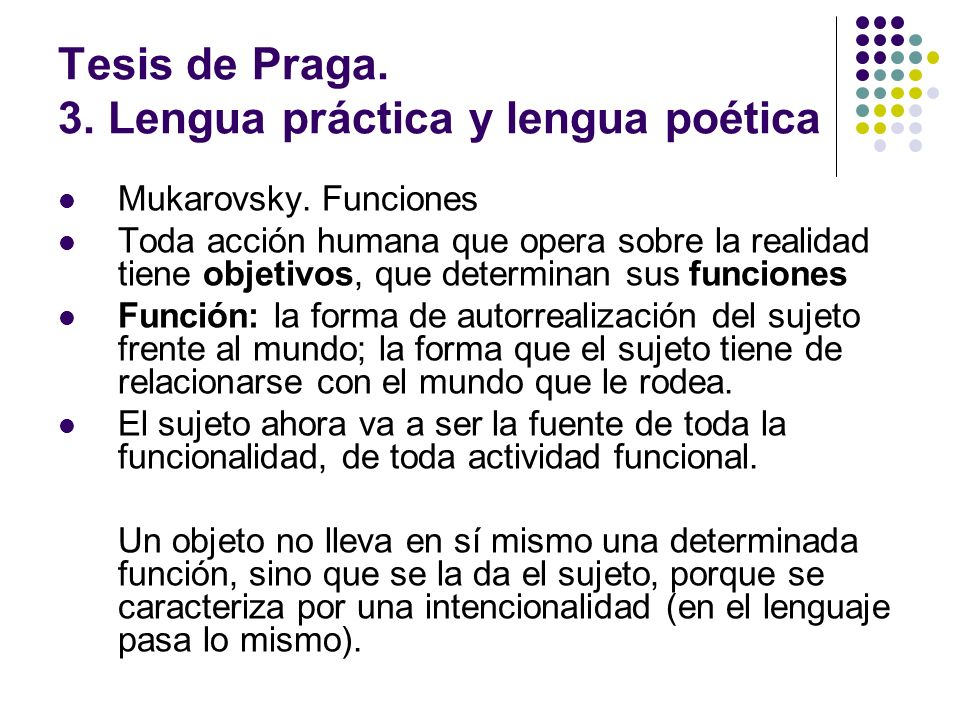 Tesis de Praga. 3. Lengua práctica y lengua poética