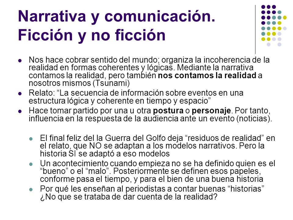 Narrativa y comunicación. Ficción y no ficción