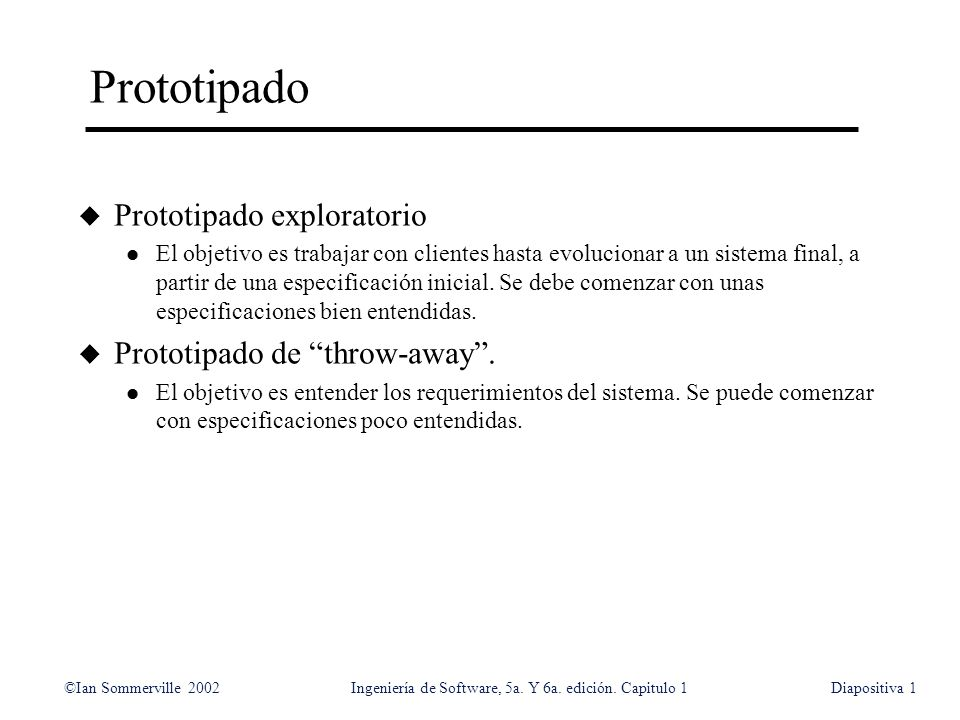 Prototipado Prototipado exploratorio Prototipado de throw-away .
