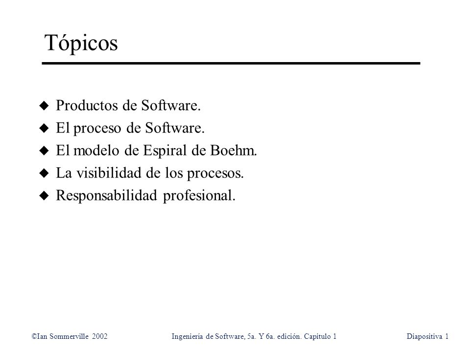 Tópicos Productos de Software. El proceso de Software.