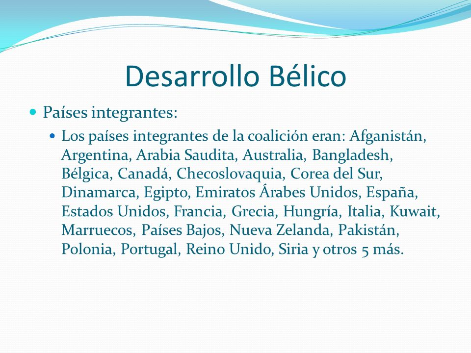 Desarrollo Bélico Países integrantes: