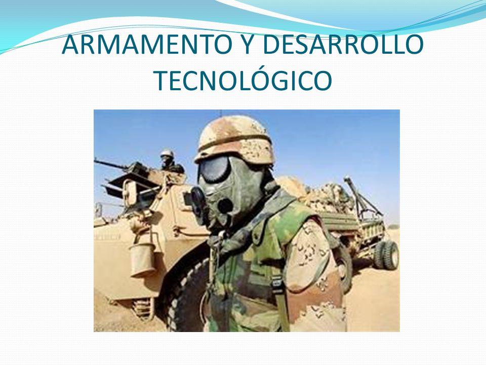 ARMAMENTO Y DESARROLLO TECNOLÓGICO