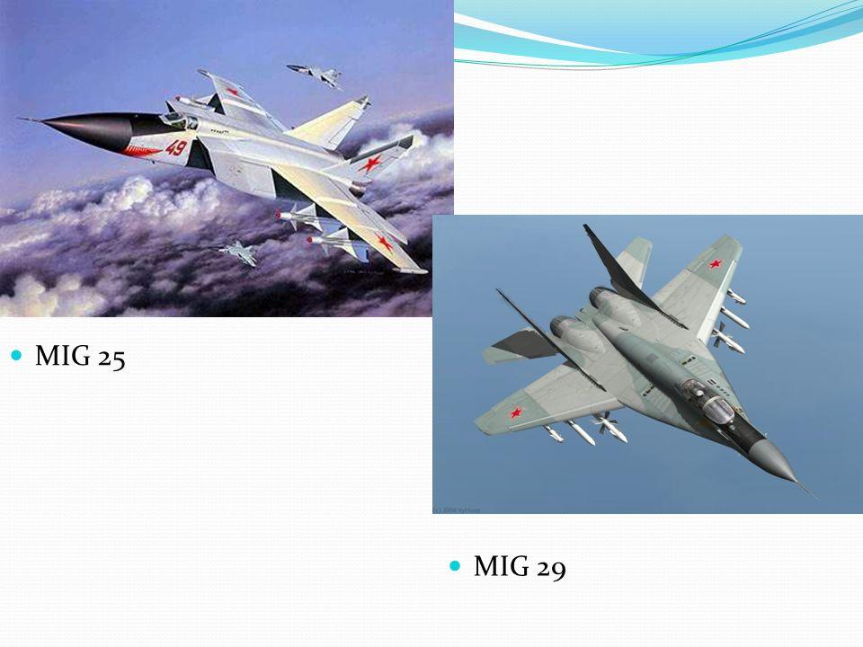 MIG 25 MIG 29