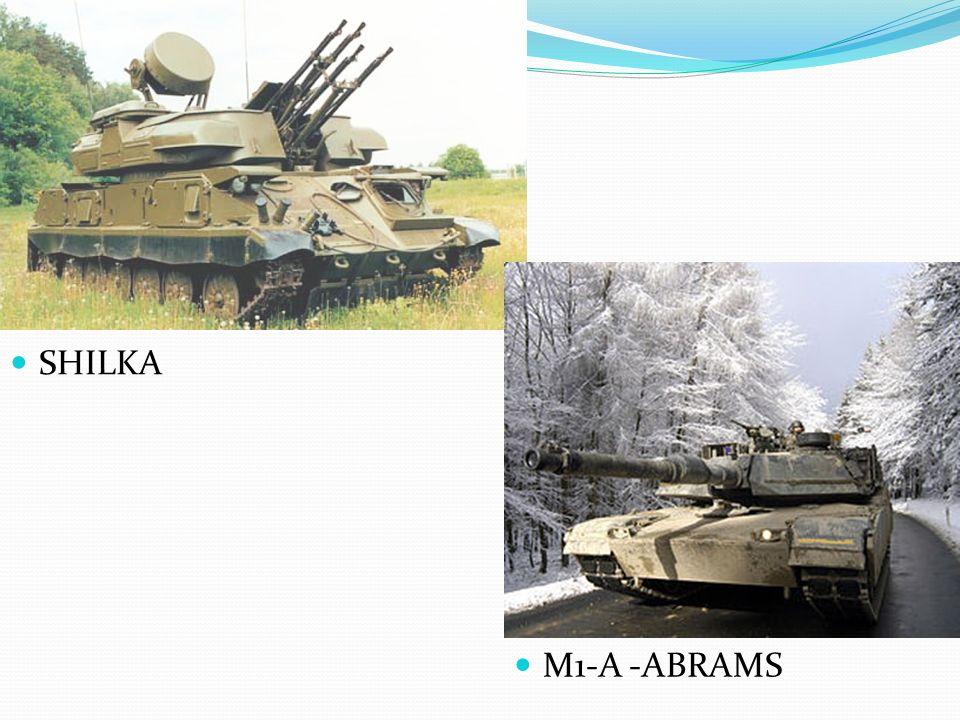 SHILKA M1-A -ABRAMS