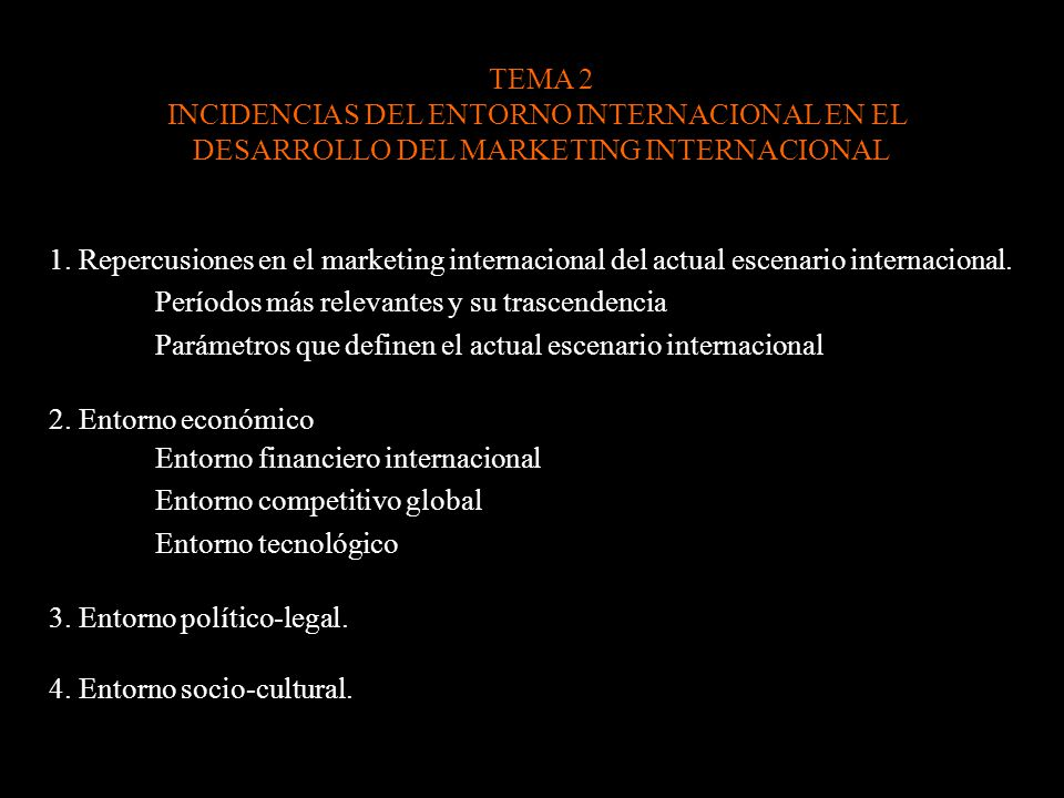 INCIDENCIAS DEL ENTORNO INTERNACIONAL EN EL